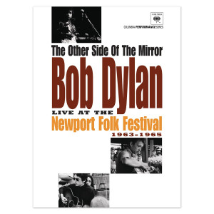The Other Side Of The Mirror: Bob Dylan Live At The Newport Folk Festival 1963-1965 DVD