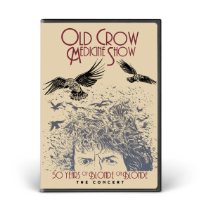 Old Crow Medicine Show: 50 Years of Blonde on Blonde: The Concert DVD