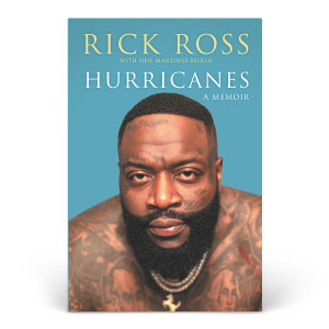 Hurricanes: A Memoir by Rick Ross