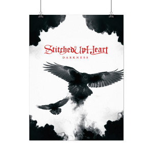 Stitched Up Heart - SIGNED Darkness Poster