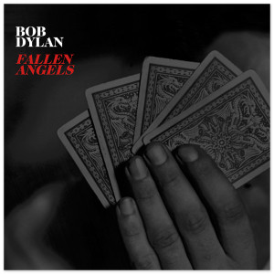 "Bob Dylan ""Fallen Angels"" CD"