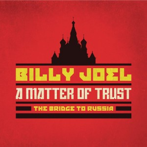 Billy Joel - A Matter Of Trust: The Bridge To Russia: Deluxe Edition (2 CD/Blu-ray)