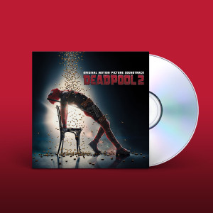 Deadpool 2 (Original Motion Picture Soundtrack) CD