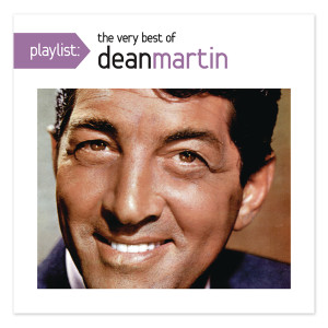 Dean Martin Playlist: The Very Best Of Dean Martin CD