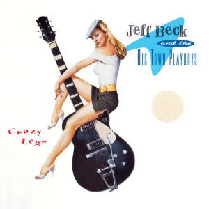 Jeff Beck - Crazy Legs CD
