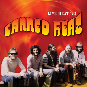 Canned Heat - Live Heat 1972 CD
