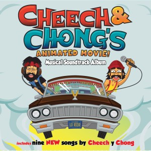 Cheech & Chong - Cheech and Chong's Animated Movie CD