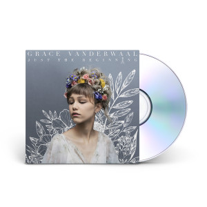 Grace Vanderwaal Just the Beginning CD