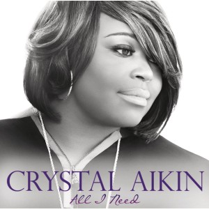 Crystal Aikin: All I Need CD