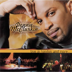 Donnie Mcclurkin: Live In London And More CD