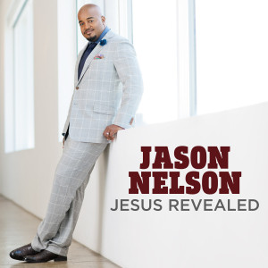 Jason Nelson: Jesus Revealed CD