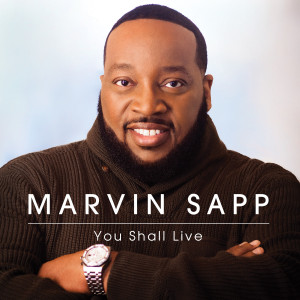 Marvin Sapp: You Shall Live CD