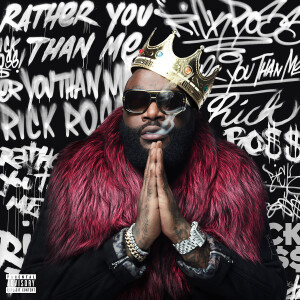 Rick Ross: Rather You Than Me CD [Explicit]