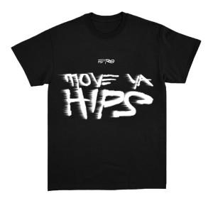 Move Ya Hips Text Tee