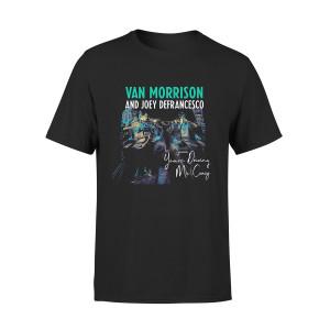 Van Morrison You're Driving Me Crazy T-shirt