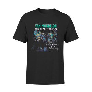 Van Morrison You're Driving Me Crazy T-shirt