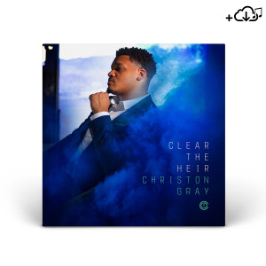 Christon Gray - Clear The Heir Digital Download