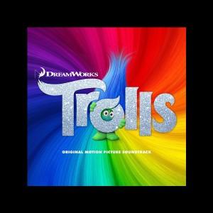 Trolls (Original Motion Picture Soundtrack) - MP3