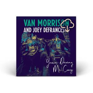 Van Morrison You're Driving Me Crazy Download