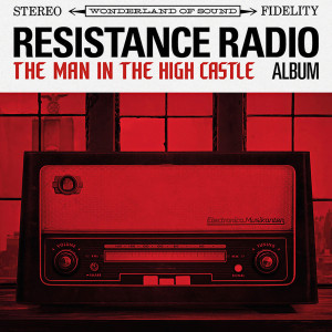 Resistance Radio: The Man In The High Castle Album Vinyl