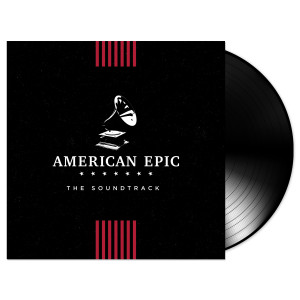American Epic: The Soundtrack Vinyl