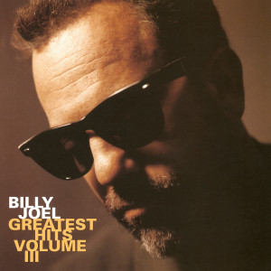 Billy Joel - Greatest Hits Volume III (180 Gram Audiophile Translucent Gold Vinyl/Limited Edition/Gatefold Cover)