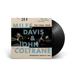Miles Davis & John Coltrane - The Final Tour: Copenhagen, 3/24/1960 LP