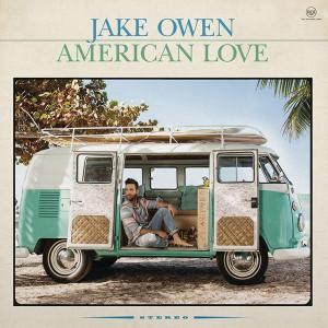 Jake Owen - American Love LP