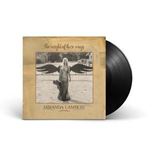 Miranda Lambert - The Weight of These Wings LP