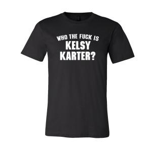 WTF is Kelsy Karter T-Shirt
