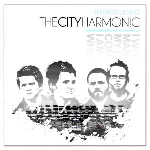 The City Harmonic: Introducing The City Harmonic EP