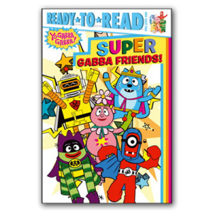 Super Gabba Friends Book