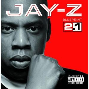 Jay-Z - Blueprint 2.1 (Explicit) - MP3 Download