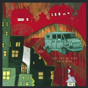 The Get Up Kids - On A Wire - MP3 Download