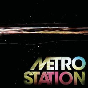 Metro Station - Metro Station - MP3 Download