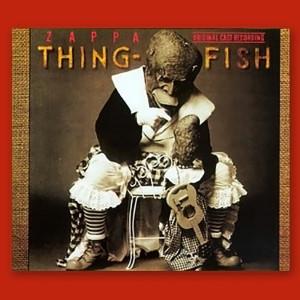 Frank Zappa - Thing-Fish (1984)