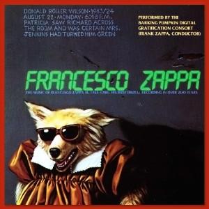 Frank Zappa - Francesco Zappa (1984)