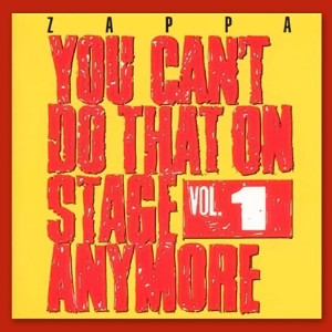 Frank Zappa - You Can't Do That On Stage Anymore Volume 1 (1988)