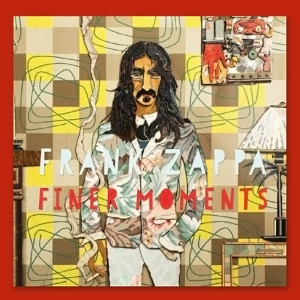 Frank Zappa - Finer Moments (2012)