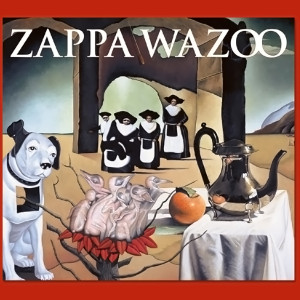Frank Zappa Wazoo (Concert Double CD)