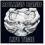 Rollins Band - Life Time