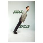 Brian Regan Poster