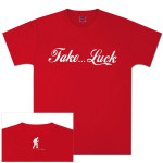 Brian Regan Take Luck Script Unisex S/S Tee