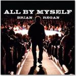 Brian Regan <i>All By Myself</i> Digital Download