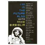 "Limited Edition ""I'm In The Future Also"" Tour Print - Autographed!"
