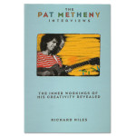 The Pat Metheny Interviews Book