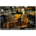 Pat Metheny - Orchestrion Poster