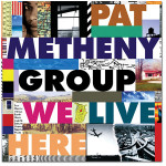 Pat Metheny - We Live Here - Digital Download