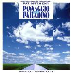 Pat Metheny Passaggio per il Paradiso