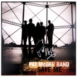 "Pat McGee ""Save Me"" Hand-Signed Record Flat"